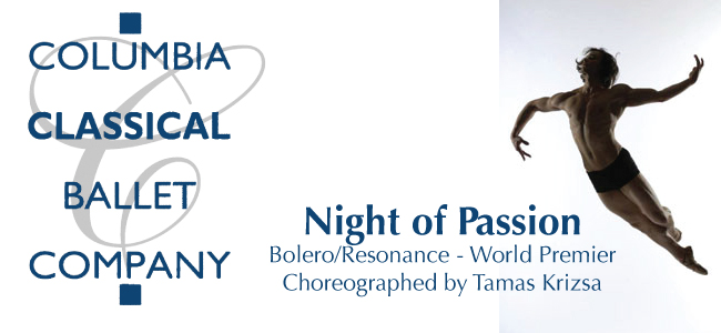 Columbia Classical Ballet -Night of Passion