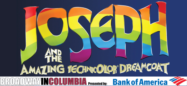 Broadway in Columbia presents Joseph and the Amazing Technicolor Dreamcoat