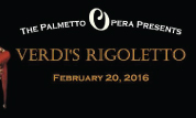 Palmetto Opera Company presents Rigoletto