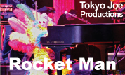 Tokyo Joe Productions presents Rocketman - A Tribute to Sir Elton John