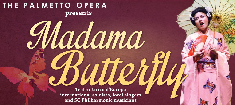 Palmetto Opera presents Madama Butterfly