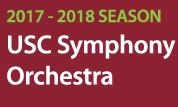 USC Symphony Orchestra 2017-18 Concert Series