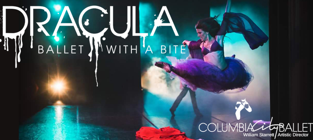 Columbia City Ballet - Dracula: Ballet with a Bite