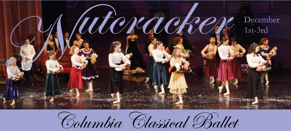 Columbia Classical Ballet - The Nutcracker