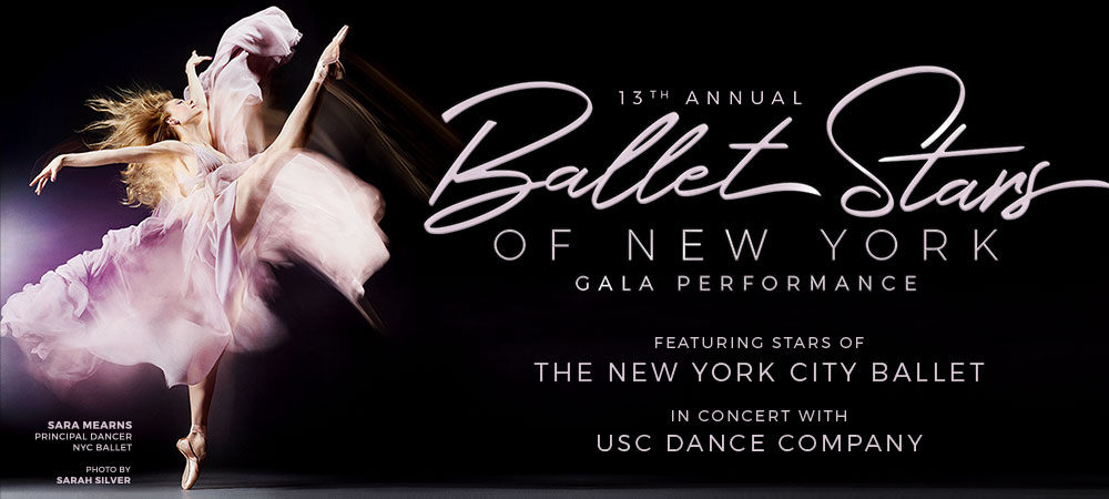 USC Dance - 13th Annual Ballet Stars of New York Gala Performance