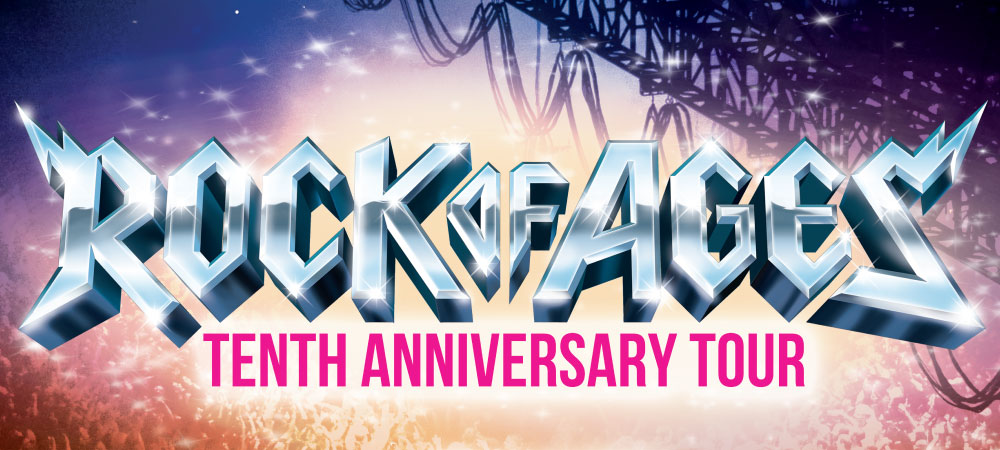 Broadway In Columbia presents Rock of Ages