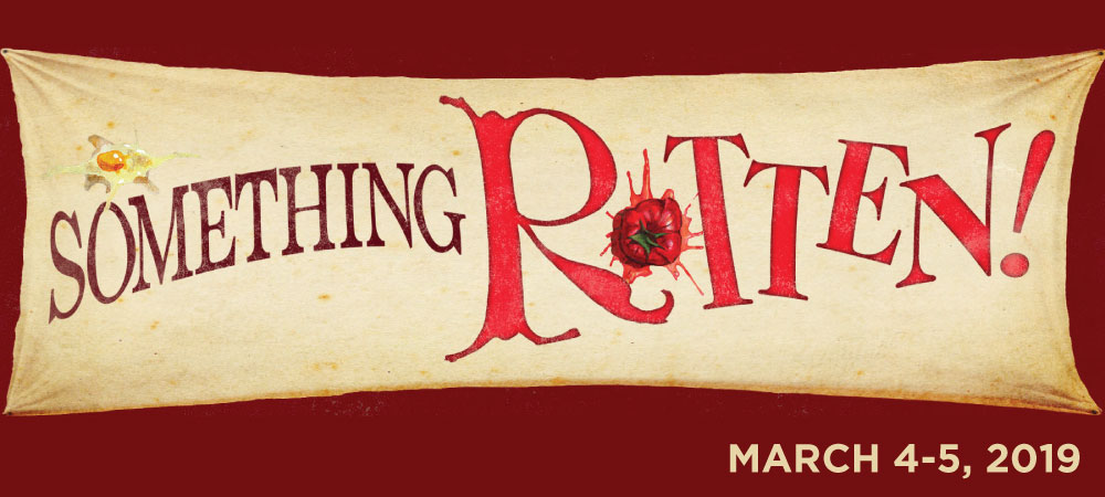 Broadway in Columbia presents Something Rotten!