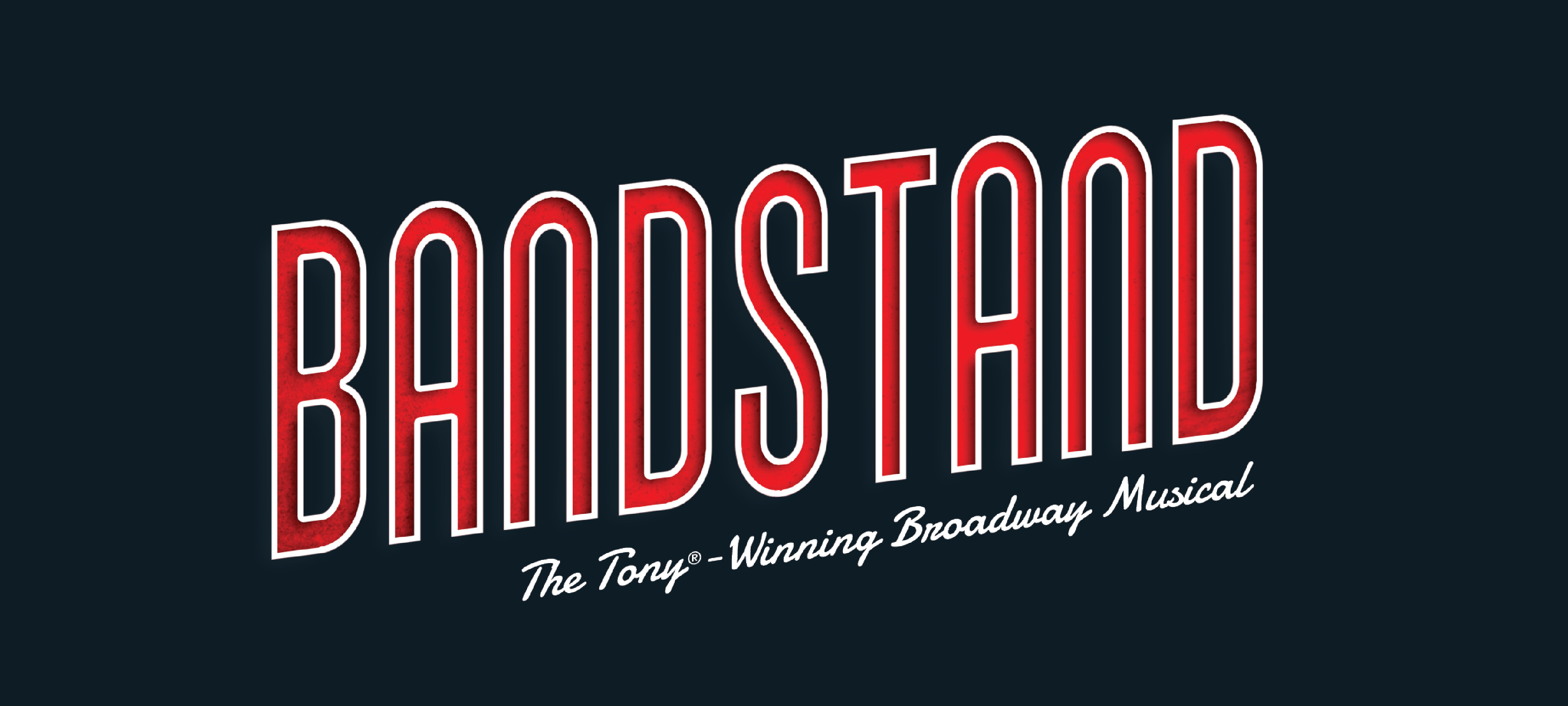 Broadway in Columbia presents Bandstand - RESCHEDULED