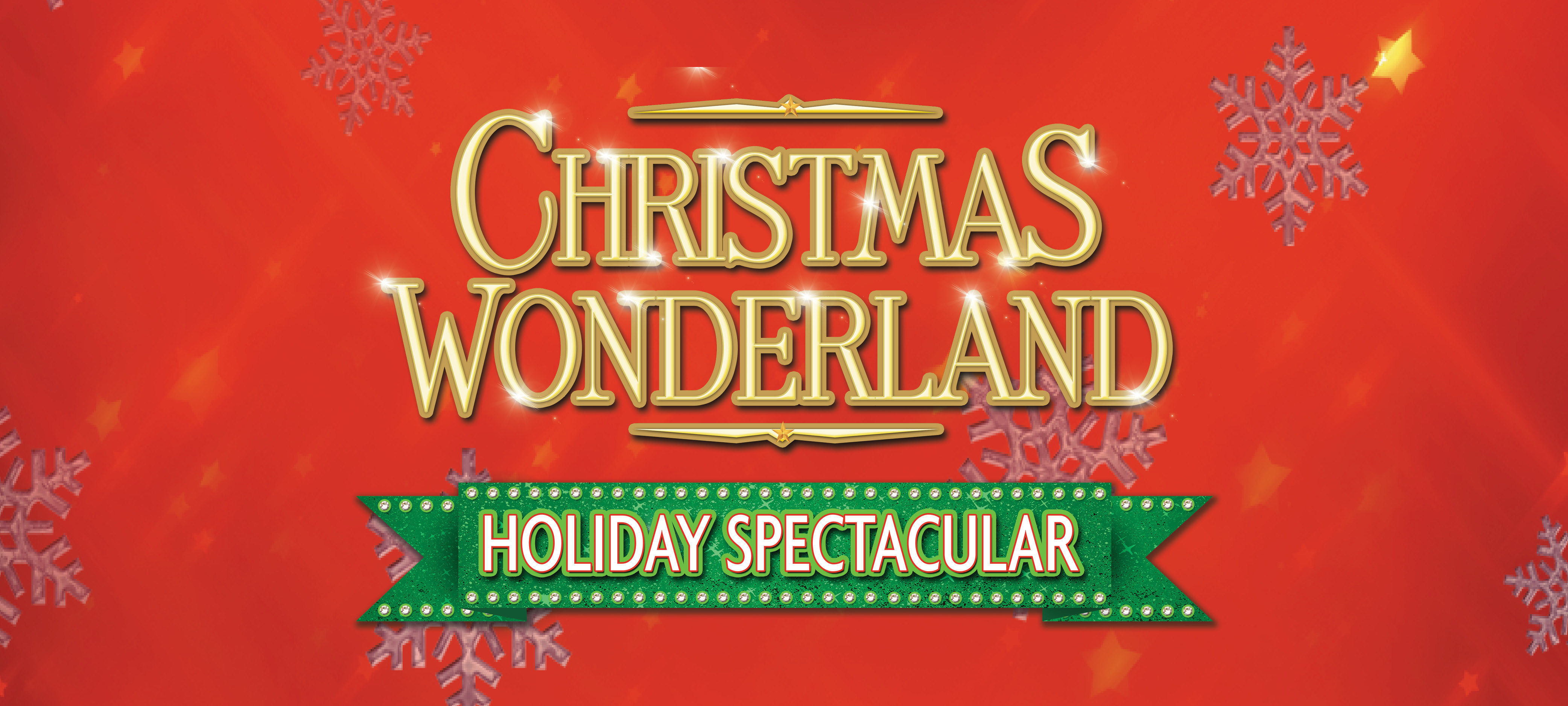 Broadway in Columbia presents Christmas Wonderland