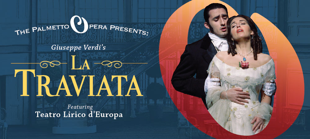 Palmetto Opera presents La Traviata