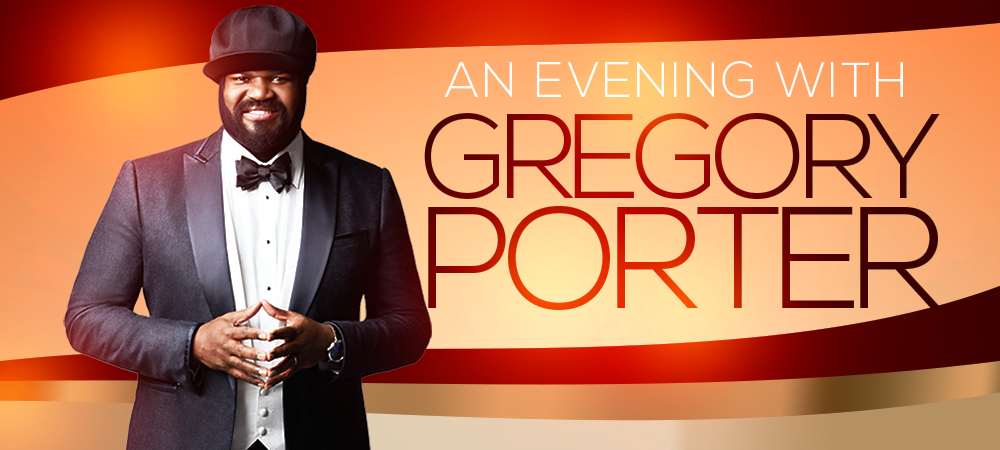 An Evening with Gregory Porter - Rescheduled