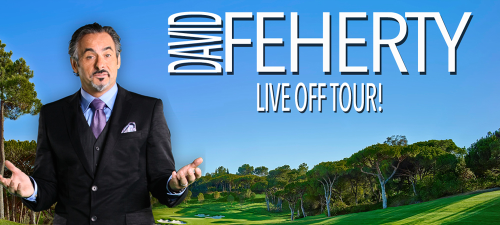 David Feherty -  Live Off Tour