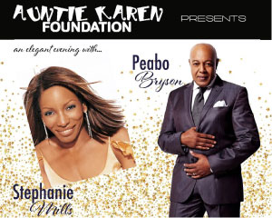 Auntie Karen Foundation presents an Elegant Evening with Stephanie Mills & Peabo Bryson
