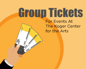Group Tickets at the Koger Center