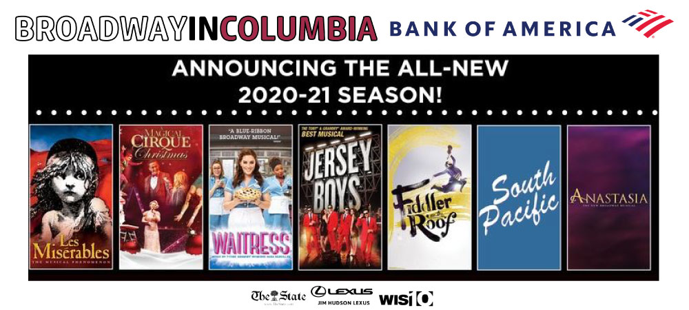 Broadway In Columbia 2020 - 2021 Season