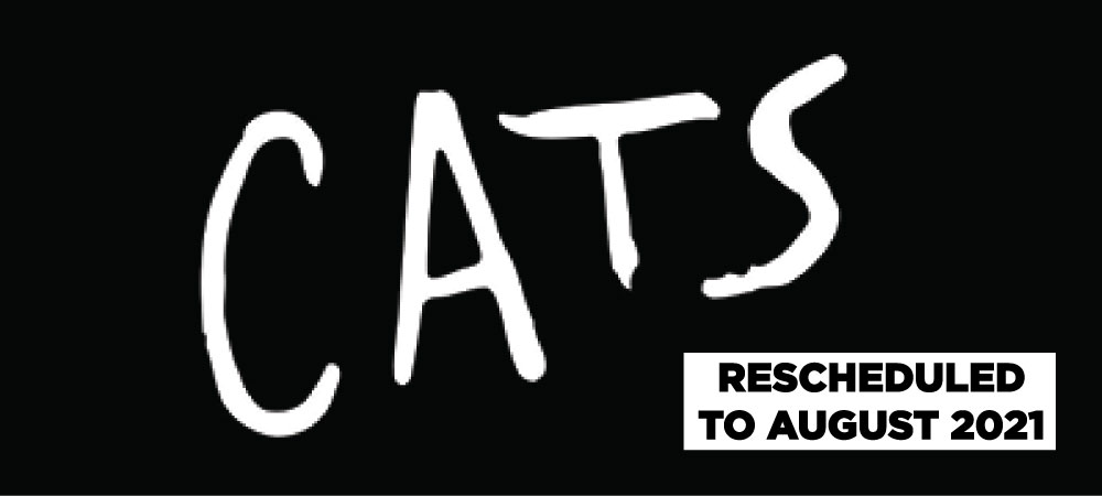 Broadway in Columbia presents Cats - Rescheduled to August 13-14, 2021